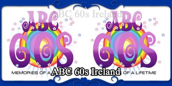ABC 60s Ireland