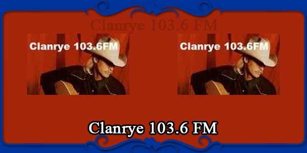 Clanrye 103.6 FM