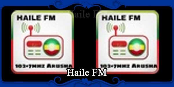 Haile FM