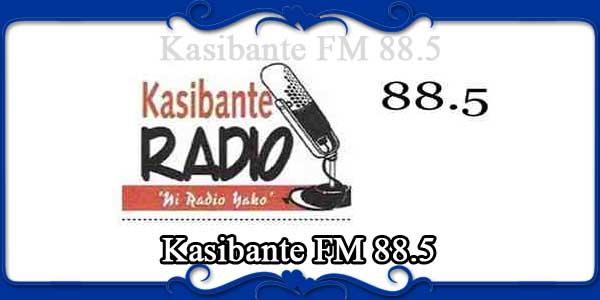 Kasibante FM 88.5