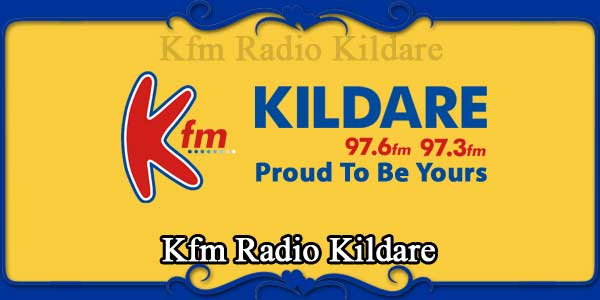 Kfm Radio Kildare