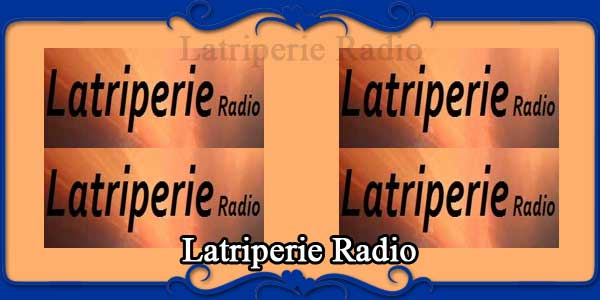 Latriperie Radio