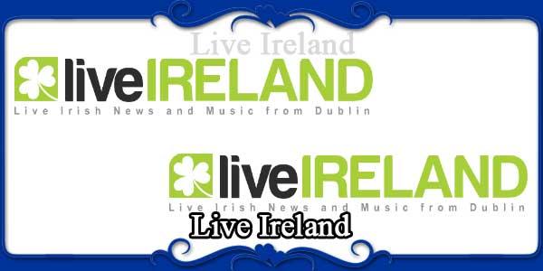 Live Ireland