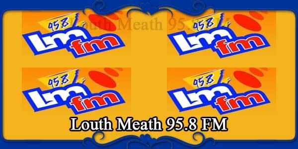 Louth Meath 95.8 FM