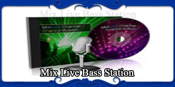 Mix Live Bass Station