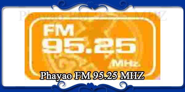 Phayao FM 95.25 MHZ