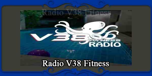 Radio V38 Fitness