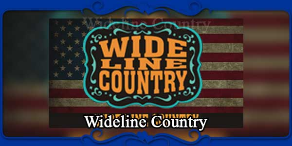 Wideline Country
