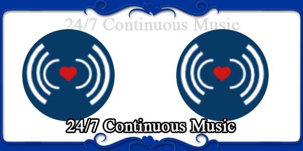 247 Continuous Music