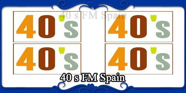 40 s FM Spain