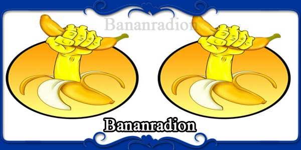 Bananradion