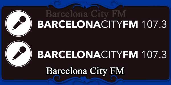 Barcelona City FM