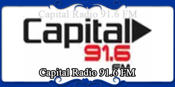 Capital Radio 91.6 FM