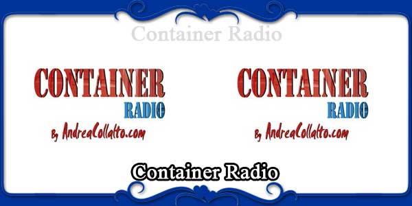 Container Radio