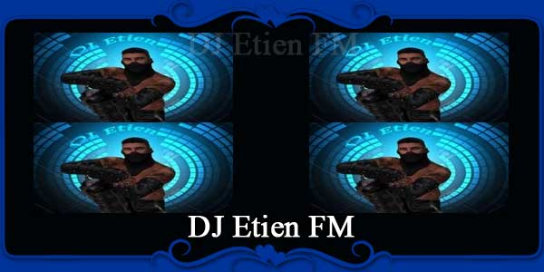DJ Etien FM