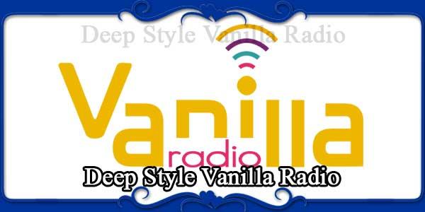 Deep Style Vanilla Radio