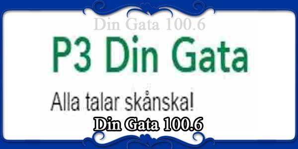 Din Gata 100.6