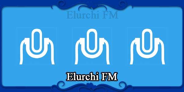 Elurchi FM