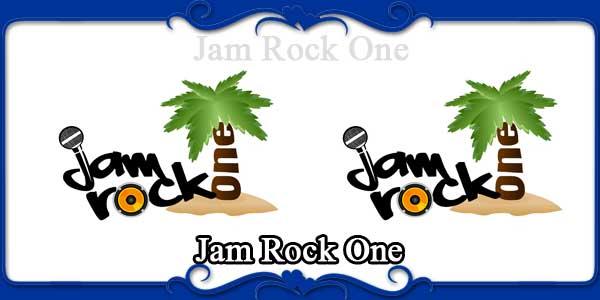 Jam Rock One