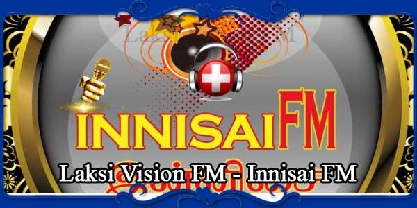 Laksi Vision FM - Innisai FM