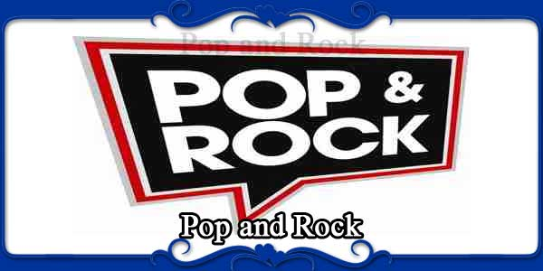 Pop and Rock