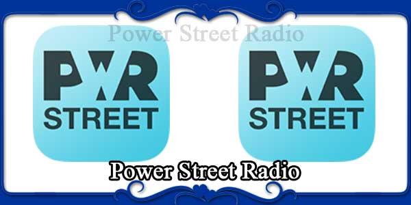 Power Street Radio