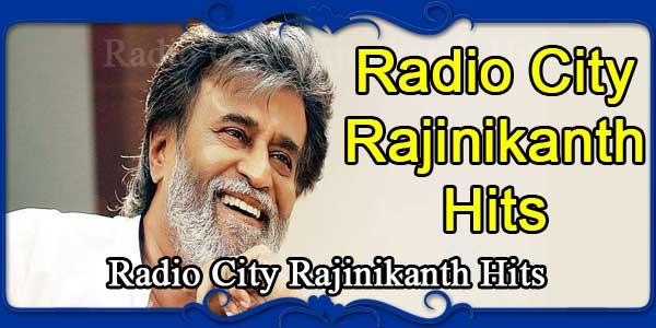 Radio City Rajinikanth Hits