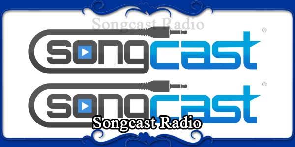 Songcast Radio