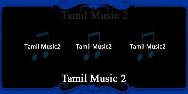 Tamil Music 2