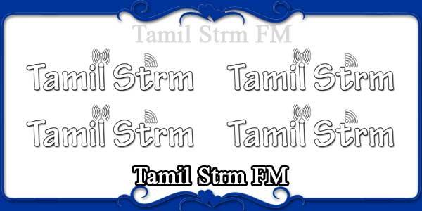 Tamil Strm FM