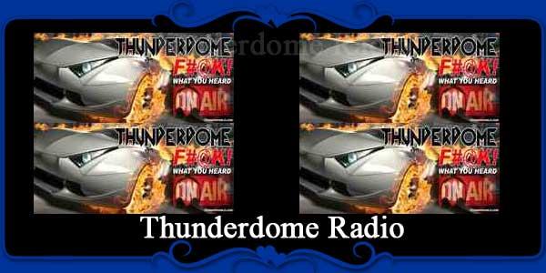Thunderdome Radio