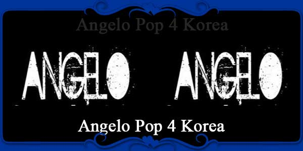 Angelo Pop 4 Korea