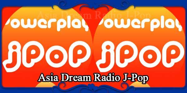 Asia Dream Radio J-Pop