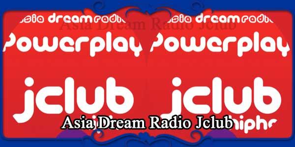 Asia Dream Radio Jclub