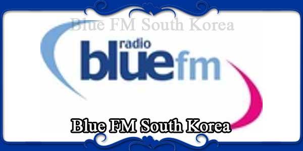 Blue FM South Korea