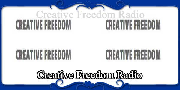 Creative Freedom Radio
