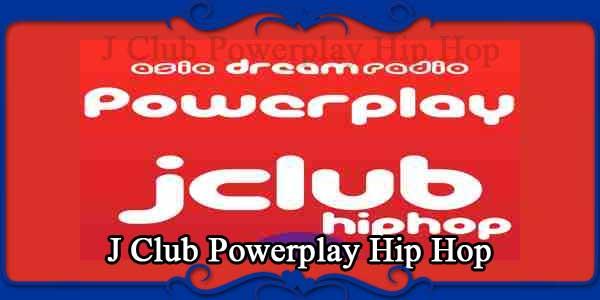 J Club Powerplay Hip Hop