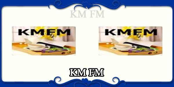 KM FM