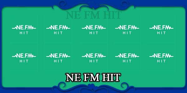 NE FM HIT
