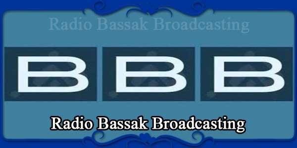 Radio Bassak Broadcasting