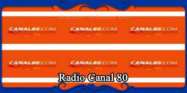 Radio Canal 80