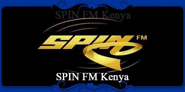 SPIN FM Kenya