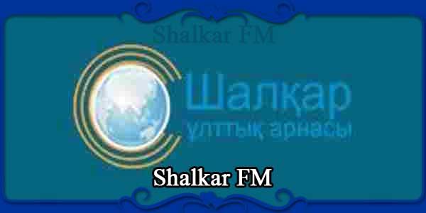 Shalkar FM