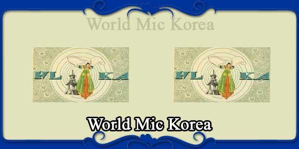 World Mic Korea