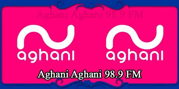 Aghani Aghani 98.9 FM