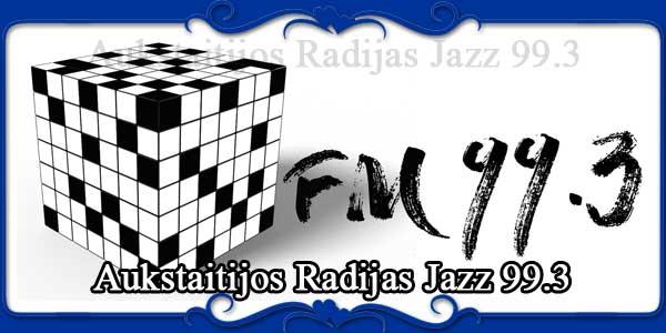 Aukstaitijos Radijas Jazz 99.3