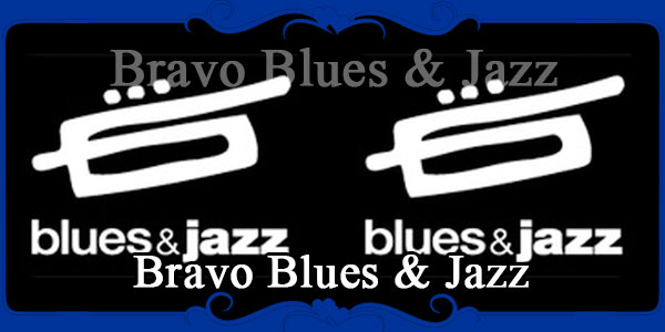 Bravo Blues & Jazz