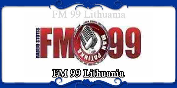 FM 99 Lithuania