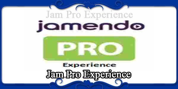 Jam Pro Experience