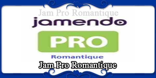 Jam Pro Romantique